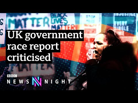 Campaigners criticise UK government race report - BBC Newsnight