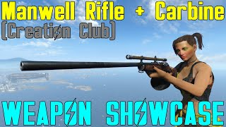 Fallout 4: Weapon Showcases: Manwell Rifle + Carbine (Creation Club)
