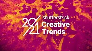 2021 Creative Trends — Coming Soon | Shutterstock