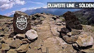 Die Ollweite Line in Sölden - 7km langer flowtrail ab und an ein pa...