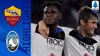 Roma 0-2 Atalanta | Zapata's superb strike & De Roon's header win it at the Olimpico! | Serie A