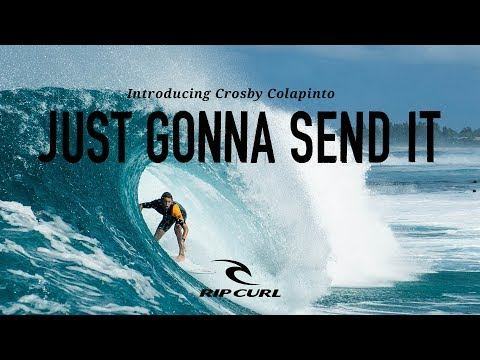 Introducing Crosby Colapinto | Just Gonna Send It