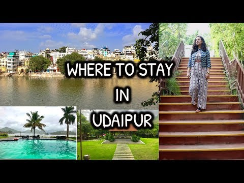 BEST PLACES TO STAY IN UDAIPUR | HOTELS IN UDAIPUR