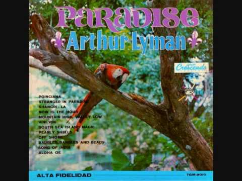 Arthur Lyman - Paradise & Pearly Shells - 17. Aloha Oe