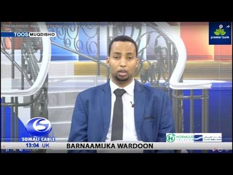 Barnaamijka Wardoon Iyo Wararkii Ugu Danbeeyay Ee Dalka