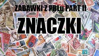 Zabawki PRLu Part II - Znaczki - Pogadajmy #112