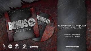 Bonus RPK / CS - NIEBEZPIECZNA JAZDA ft. HDS, Rogal DDL // Skrecze: DJ Gondek // Prod. WOWO.