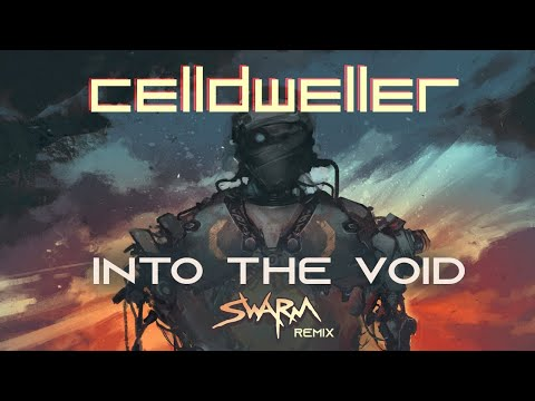 Celldweller - Into The Void (SWARM Remix)