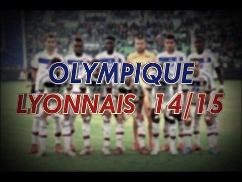 OLYMPIQUE LYONNAIS 2014/15 [HD]