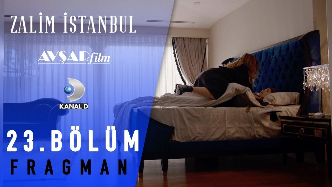 Zalim İstanbul Dizisi 23. Bölüm Fragman