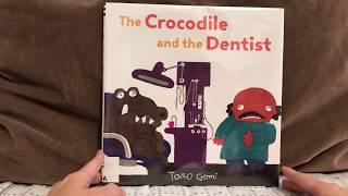 早媽早妹不專業親子共讀《鱷魚怕怕牙醫怕怕/The Crocodile and the Dent...