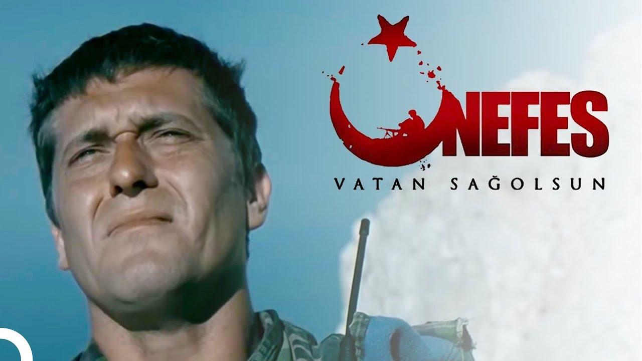 Nefes - Vatan Sağolsun   Mete Horozoğlu Türk Aksiyon Filmi