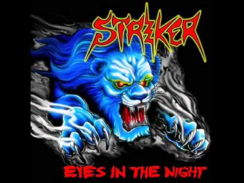 Striker - Eyes in the Night (Full Album)