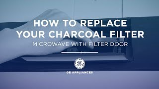 Learn how to replace the Charcoal Filter in your GE Appliances Micr...