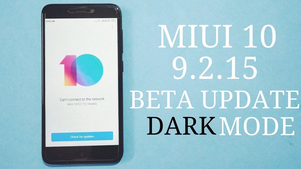 MIUI 10 9 2 15 New Beta Update Redmi 4 & All XIaomi Devices   Dark Mode    Mi PAY