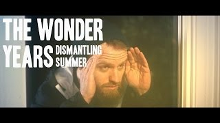 The Wonder Years - Dismantling Summer (Official Music Video)