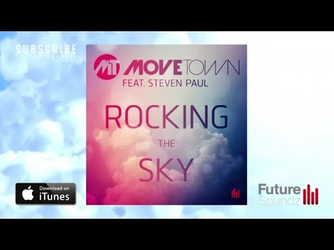 Movetown feat. Steven Paul - Rocking The Sky [Full Version]