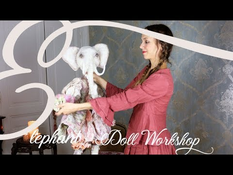 Elephant doll workshop -Make a jointed  elephant in papier mache