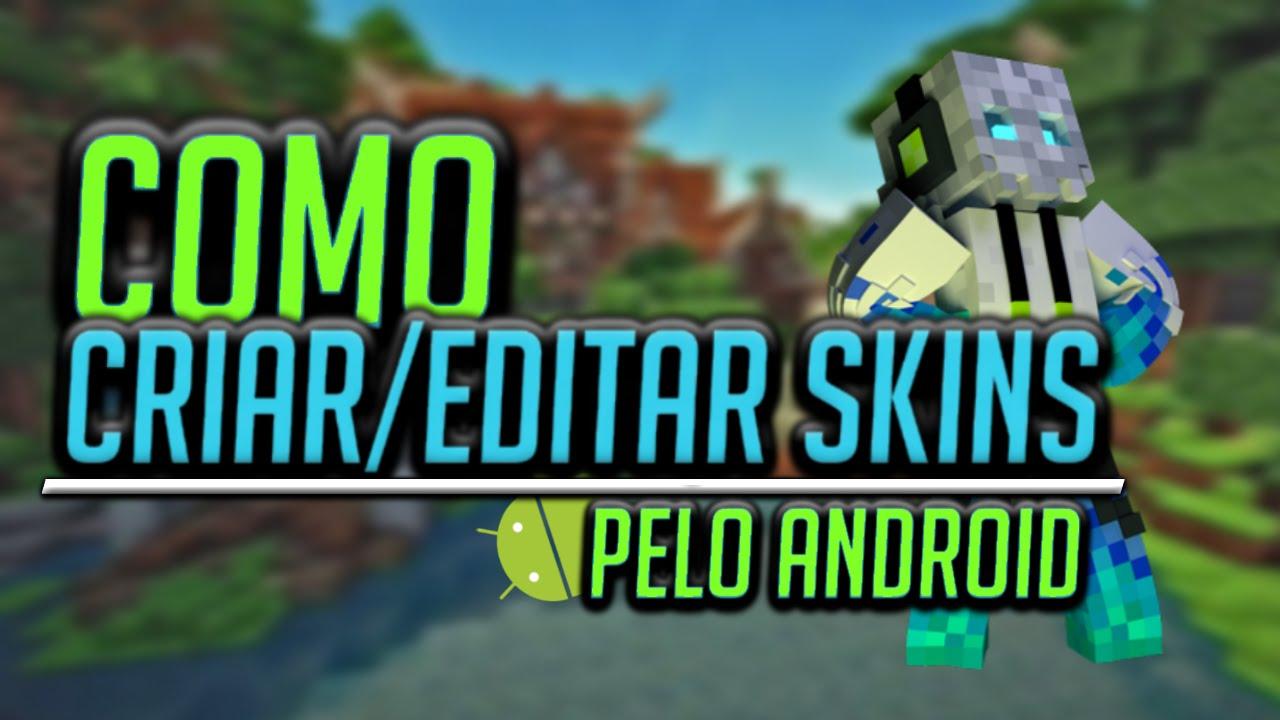 Como CriarEditar Skins Para Minecraft PE Pelo CelularAndroid - Skin para o minecraft feminina