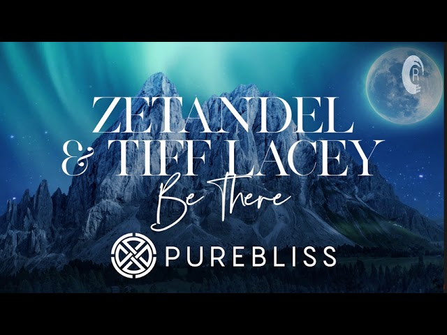 [Sunday Chill Pick] Zetandel & Tiff Lacey - Be There [Taken from Songs Under Moonlight Album]