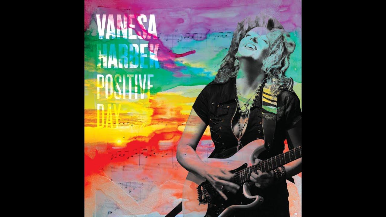 New Official Video : Positive Day - Vanesa Harbek