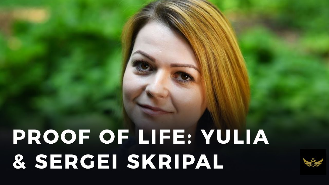 Proof of life. What did the UK government do to Yulia & Sergei Skripal?