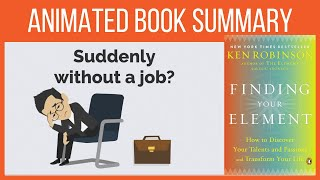 Finding your Element by Ken Robinson / How to find your passion / Discover your hidden talents