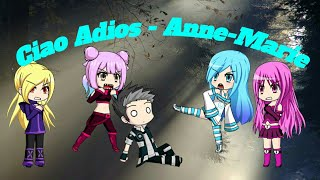 Ciao Adios - Anne-Marie   Gacha Studio/Gachaverse Music Video   JustJanell