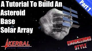 kerbal space program asteroid base tutorial part 1