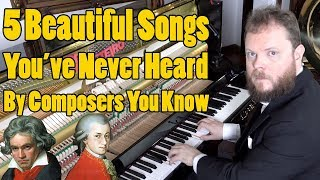 5 Songs You've Never Heard From Composers You Know.