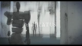 "the HIATUS 10th #1 ""TRAILER"""