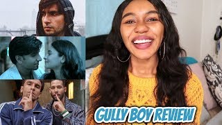 GULLY BOY   MOVIE REVIEW   SPOILER FREE + SPOILERS