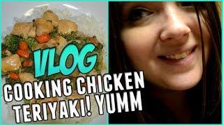 Cooking Teriyaki Chicken | Vlog 9/26