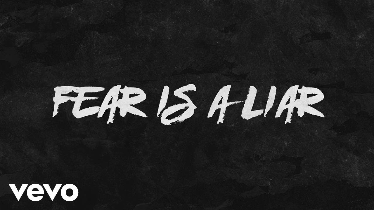 Fear Is a Liar, Zach Williams