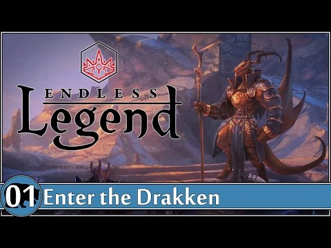 Endless Legend (Drakken) Ep.01 {New World, Normal}