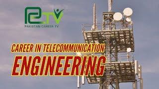 Career in Telecommunication Engineering | Pakistan Career TV |