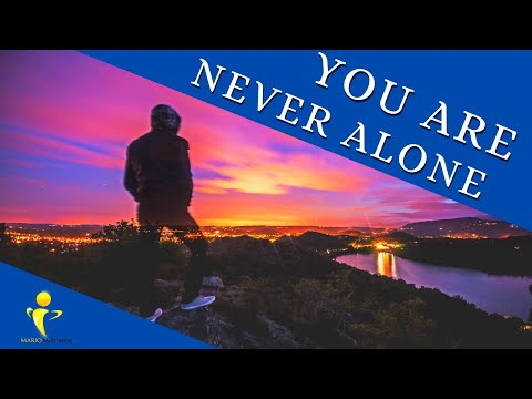 how to deal with loneliness – You are never alone (motivational video)