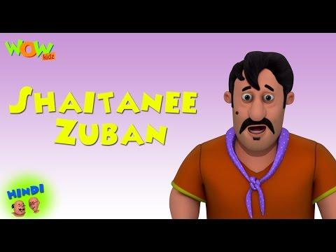 Shaitanee Zuban - Motu Patlu in Hindi WITH...