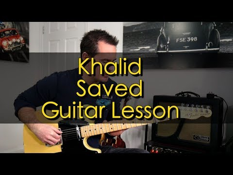 How to play Saved by Khalid Guitar Lesson