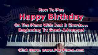 "How To Play The ""Happy Birthday"" Song On The Piano"