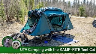UTV Camping with the KAMP-RITE Tent Cot
