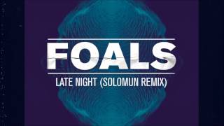 foals-late-night-solomun-remix