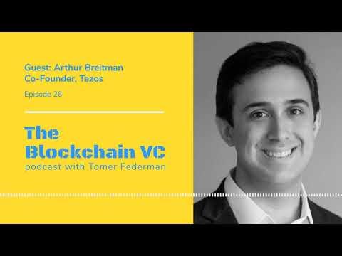 #26 Arthur Breitman, Co-Founder of Tezos: Why Blockchain Is About Winner Takes All