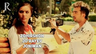 Zohirshoh Jo'rayev - Joniman | Зохиршох Жураев - Жониман