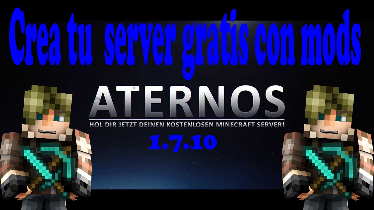 ATERNOS SERVER GRATIS CON MODS 1.7.10 TUTORIAL REVIEW ...