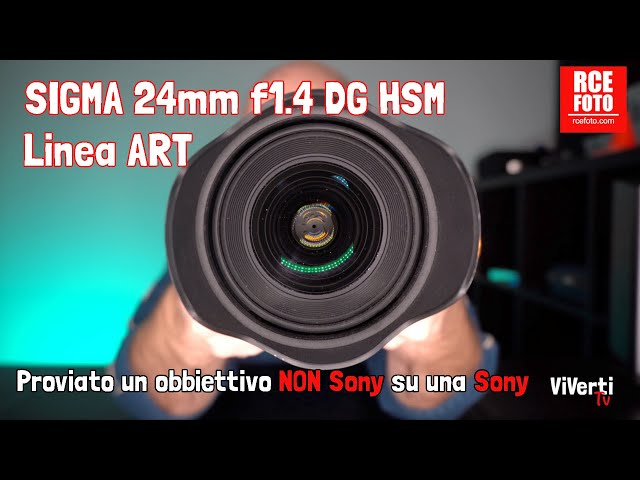 SIGMA 24mm Focale 1.4 per sony E-Mount. IL RE DELL'EFFETTO BOKEH!!!!