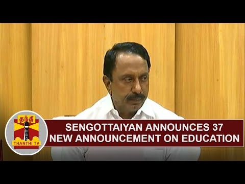 BREAKING : Minister Sengottaiyan releases 37 new announcement on TN Education | Detailed Report