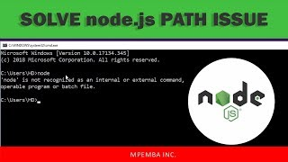 SOLVED: node is not recognized as an internal or external command Node.js