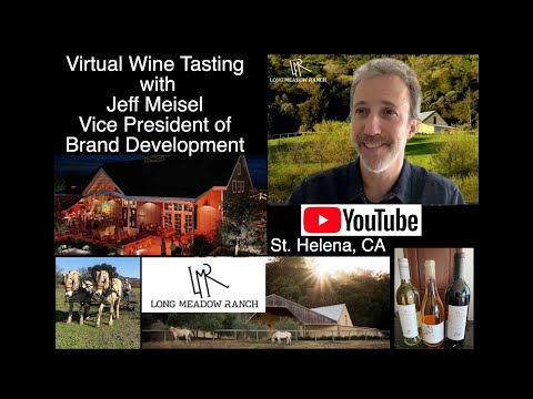 Virtual Wine Tasting Long Meadow Ranch St Helena CA Ted and Laddie Hall full circle farming Highland from YouTube · Duration:  59 minutes 27 seconds