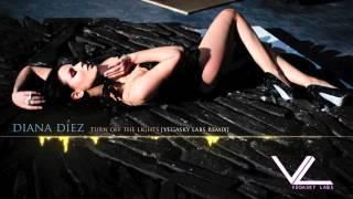 Diana Diez - Turn Off The Lights (Vegasky Labs Remix)